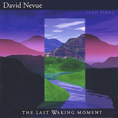 David Nevue: The Last Waking Moment