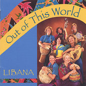 Libana: Out of This World *