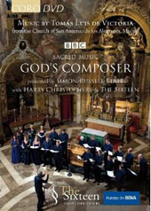 Sacred Music: God's Composer, Tomás Luis de Victoria / The Sixteen [DVD]