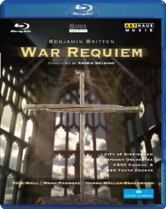 Britten: War Requiem / Erin Wall, Mark Padmore, Hanno Muller-Brachmann. City Of Birmingham SO - Andris Nelsons [Blu-Ray]