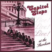 Capitol Steps: The Capitol Steps Live at the Shoreham