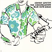 Johnny Griffin: The Congregation [RVG Edition] [Remaster]