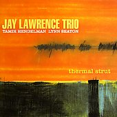 Jay Lawrence: Thermal Strut *