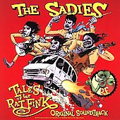 The Sadies: Tales of the Rat Fink