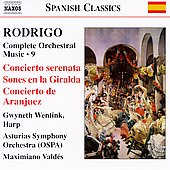 Spanish Classics - Rodrigo: Complete Orchestral Works Vol 9