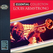 Louis Armstrong: The Essential Collection [West End]