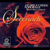 Serenade / Timothy Seelig, Turtle Creek Chorale