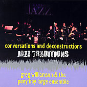 Greg Williamson: Jazz Traditions: Conversations And Deconstructions *