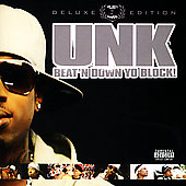 Unk (Rap): Beat'n Down Yo Block! [PA] [Limited]