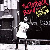 The Fatback Band: Keep on Steppin'