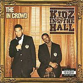 Kidz in the Hall: The In Crowd [PA]