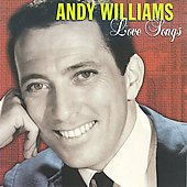 Andy Williams: Love Songs [Columbia/Legacy]