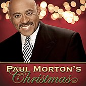 Bishop Paul S. Morton, Sr.: Paul Morton's Christmas Classics