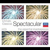 Ultimate Classical Spectacular - The Essential Masterpieces