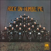 Humble Pie: Rock On [Digipak]
