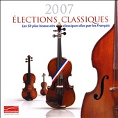 Elections Classiques 2007 - Coffret 50 Airs Prefer