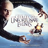 Thomas Newman: Lemony Snicket's A Series of Unfortunate Events [Original Motion Picture Soundtrack]