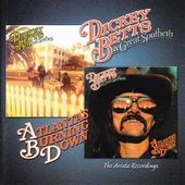 Dickey Betts/Dickey Betts & Great Southern: Dickey Betts & Great Southern/Atlanta's Burning Down