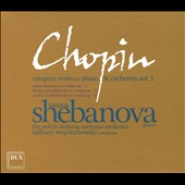 Chopin: Complete Works For Piano & Orchestra, Vol.  1