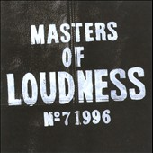 Loudness: Masters Of Loudness