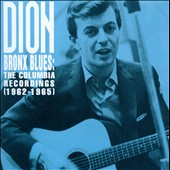 Dion: Bronx Blues: The Columbia Recordings (1962-1965)
