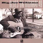 Big Joe Williams: Blues on Highway 49
