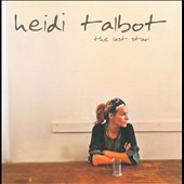 Heidi Talbot: The  Last Star *