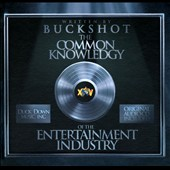 Buckshot: Common Knowledgy of the Entertainment Industry