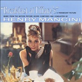 Henry Mancini: Breakfast at Tiffany's [Music from the Motion Picture Score]