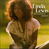 Linda Lewis: Not a Little Girl Anymore
