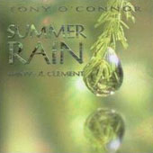 Tony O'Connor: Summer Rain