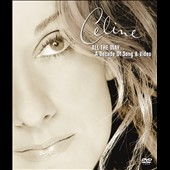 Céline Dion: All the Way: A Decade [DVD]