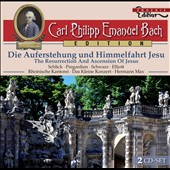 C.P.E. Bach: The Resurrection and Ascension of Jesus / Schlick, Pregardien, Varcoe, Elliott