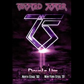 Twisted Sister: Double Live: Northstage 82 & NY Steel 01 [DVD]