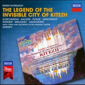 Rimsky-Korsakov: The Legend of the Invisible City of Kitezh / Nikolai Okhotnikov, Yuri Marusin, Galina Gorchakova, Vladimir Galusin