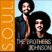 The Brothers Johnson: S.O.U.L. *
