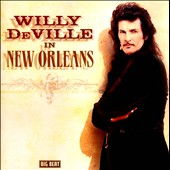 Willy DeVille: In New Orleans