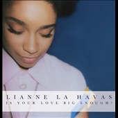 Lianne La Havas: Is Your Love Big Enough?
