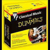 Classical Music for Dummies - 6 CDs - 7 hours of music; 48 page book