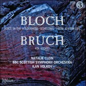 Bloch: Voice in the Wilderness; Schlomo; From Jewish Life; Bruch: Kol Nidrei / Natalie Clein, cello; BBC Scottish SO
