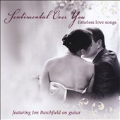 Jon Burchfield: Sentimental Over You