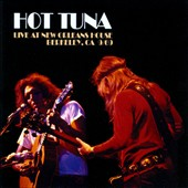 Hot Tuna: Live at New Orleans House Berkeley CA 9/69 [Remastered] [Limited Edition]