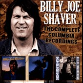Billy Joe Shaver: The  Complete Columbia Recordings