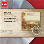 Elgar: Violin Concerto; Introduction and Allegro / Nigel Kennedy, violin; Handley