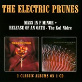 The Electric Prunes: Mass in F Minor/Release of an Oath: The Kol Nidre *