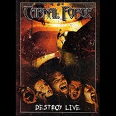 Carnal Forge: Destroy Live
