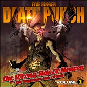 Five Finger Death Punch: Wrong Side of Heaven and the Righteous Side of Hell, Vol. 1 [Clean Version]