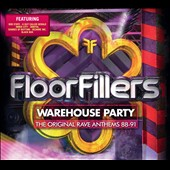 Various Artists: Floorfillers: Warehouse Party