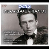 Riccardo Zandonai (1883-1944): Chamber music & works for small orchestra / Trio Guarino