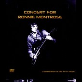 Various Artists: Concert for Ronnie Montrose: A Celebration of His Life in Music